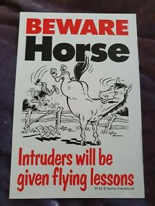 BEWARE Horse sign Intruders will be given flying lessons Horses security sign