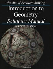 Introduction to Geometry Solutions Manual by Richard Rusczyk (2007, Perfect)