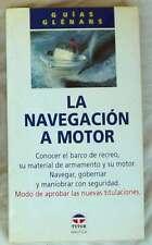 NAVEGACIÓN A MOTOR - GUIAS GLENANS - ED. TUTOR 1994 - VER INDICE