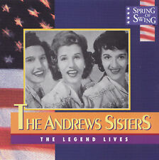 THE ANDREW SISTERS - CD - THE LEGEND LIVES - Spring Of Swing
