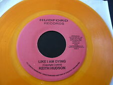 "KEITH HUDSON..LIKE I AM DYING..MELODY MAKER 2..ROOTS REGGAE 7"" 45..CRISP REPRESS"