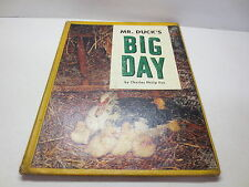 Mr. Duck's Big Day by Charles Philip Fox vintage 1963 Reilly & Lee hardcover