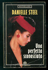 STEEL DANIELLE UNA PERFETTA SCONOSCIUTA MONDADORI 1989 OSCAR BESTSELLERS 79