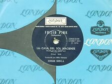 Frijid Pink 45 House Of The Rising Sun bw Drivin' Blues - London VG Argentina