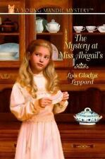 The Mystery at Miss Abigail's (Young Mandie Mystery Series #3) Leppard, Lois Gl