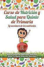 NEW Curso de nutrición y salud para quinto de primaria (Spanish Edition)