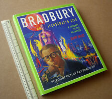 2002 Bradbury - An Illustrated Life. Lavish Reference on Ray's Life and Work