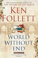 Very Good, World Without End, Follett, Ken, Paperback