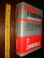 GG LIBRO: Dizionario Dei Sinonimi e Contrari Giuseppe Pittàno – Zanichelli 1990
