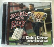 Chubby Carrier: Rockin with Roy (Swampadellic Records) (cd7472)
