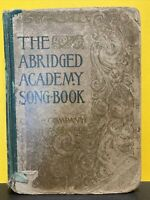 THE ABRIDGED ACADEMY SONG-BOOK - Charles H. Levermore, 1900 hc, Ginn & Company