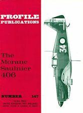 MORANE SAULNIER 406: PROFILE PUBS #147/AUGMENTED NEW-PRINT FACSIMILE ED