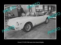 OLD LARGE HISTORIC PHOTO OF FERRARI 275 GTS 1964 MOTOR SHOW LAUNCH DISPLAY