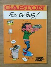 FRANQUIN * GASTON FOU DU BUS * AGENCE KISS POUR L'UTP * EO 1987