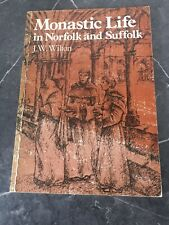 Monastic Life in Norfolk and Suffolk J Wilton 1980 First Edition Acorn Paperback