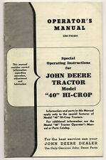 John Deere Tractor Model 40 Hi Crop Operators Manual Om-T10-854 Get Genuine John