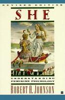 She: Understanding Feminine Psychology by Robert A. Johnson