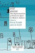 OUR HOUSE - SMYTH, GERRY (EDT)/ CROFT, JO (EDT) - NEW PAPERBACK BOOK