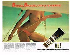 PUBLICITE ADVERTISING 054 1979  Creme solaire MADRAGUE seins nus B. BARDOT