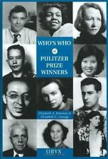 Who's Who of Pulitzer Prize Winners by Elizabeth C. Clarage and Elizabeth A....