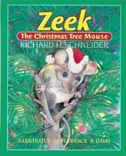 NEW - Zeek the Christmas Tree Mouse by Schneider, Richard H.