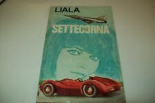 LIALA-SETTECORNA-SONZOGNO 1966 BUONISSIMO STATO!