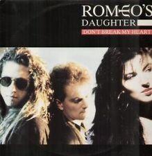 ROMEO'S DAUGHTER  Don't Break My Heart 1 TRACK MCD RAR!