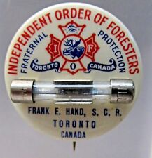 vintage ORDER OF FORESTERS Toronto Canada CAR FUSE pinback button w/back paper *