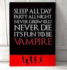 Garçons perdus vampire inspiré citation dormir toute la journée cadeau métal signe A4 plaque métal