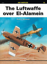 La Luftwaffe over El-Alamein par Arkadiusz Wrobel, Marek Murawski (livre de poche,...