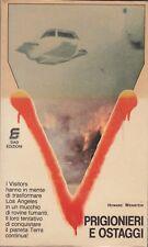 Howard Weinstein, Prigionieri e ostaggi, Sia edizioni, fantascienza, 1986