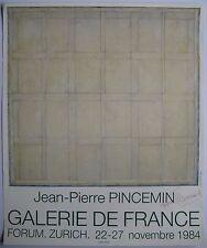 PINCEMIN JEAN PIERRE AFFICHE 1984 DÉDICACÉE À L'ENCRE HAND-DEDICATED POSTER