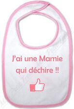 Bavoir Rose Bébé J'ai une Mamie qui déchire !!