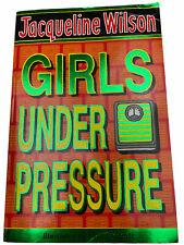 Girls Under Pressure Book by Jacqueline Wilson Illustrated by Nick Sharratt 2007