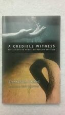 A Credible Witness : Reflections on Power, Evangelism and Race by Brenda...