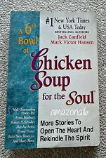 JACK CANFIELD / HANSON: Chicken Soup for the Soul VOLUME 6 TP