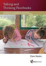 Talking and Thinking Floorbooks: An Approach to Consultation, Observation, Planning and Assessment in Children's Learning by Claire Warden Warden (Paperback, 1995)