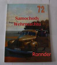 Samochody Wehrmachtu (Fahrzeuge der Wehrmacht) - Militaria 72 - in polnisch