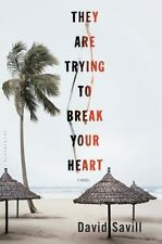 They Are Trying to Break Your Heart, Savill, David Book