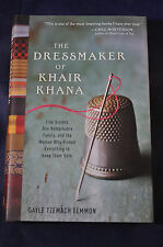 2011 *FIRST EDITION* The Dressmaker of Khair Khana by GT Lemmon NEAR MINT HCDJ