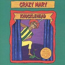 Crazy Mary Knucklehead CD