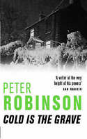 Cold is the Grave (The Inspector Banks Series), Robinson, Peter , Acceptable | F