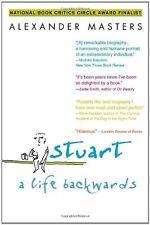 Stuart: A Life Backwards by Alexander Masters