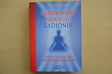 Bioresonanzpraxis und Radionik von Manfred Hartmann