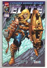 ELITE n°7 - MARVEL France Panini Comics - 2001. Thor, Fantastic Four. HULK