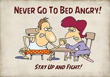 MAGNET Humor Fridge Refrigerator NEVER GO TO BED ANGRY Husband Wife Couple