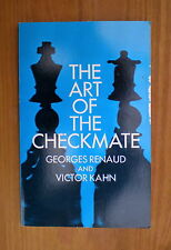 (Chess books)  The Art of the Checkmate by Geoges Renaud and Victor Kahn