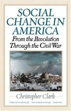 **NEW**Social Change in America: From the Revolution to the Civil War