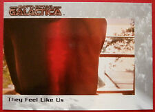 BATTLESTAR GALACTICA - Premiere Edition - Card #12 - They Feel Like Us