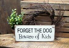 Wooden dog sign, Beware of Kids, Gift for Mom, Wood Signs with Sayings